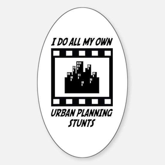 Urban Planning Stunts Oval Decal