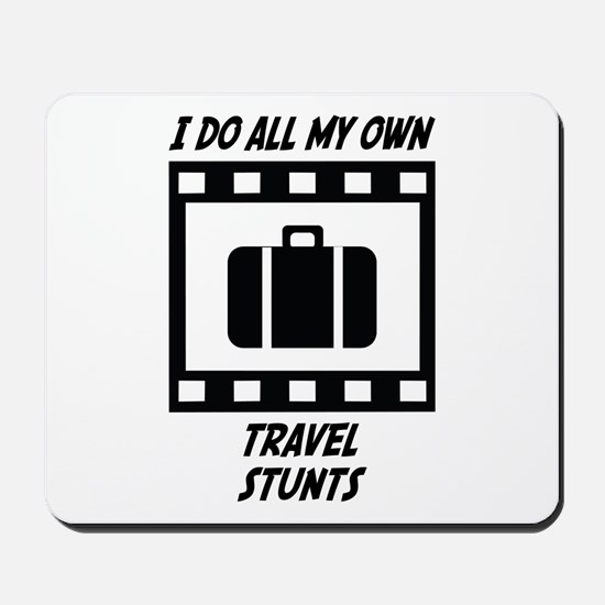 Travel Stunts Mousepad