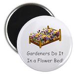 """Gardeners Do It... 2.25"""" Magnet (10 pack)"""