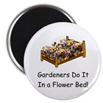 "Gardeners Do It... 2.25"" Magnet (10 pack)"