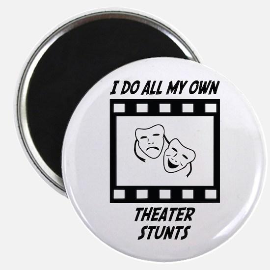 "Theater Stunts 2.25"" Magnet (10 pack)"