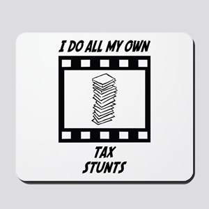 Tax Stunts Mousepad