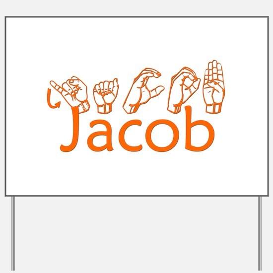 Jacob-orange Yard Sign