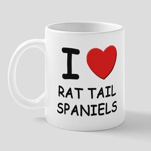 I love RAT TAIL SPANIELS Mug