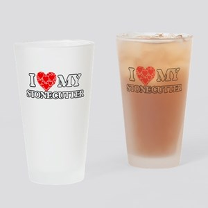 I Love my Stonecutter Drinking Glass