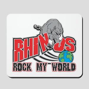 Rhinos Rock My World Mousepad