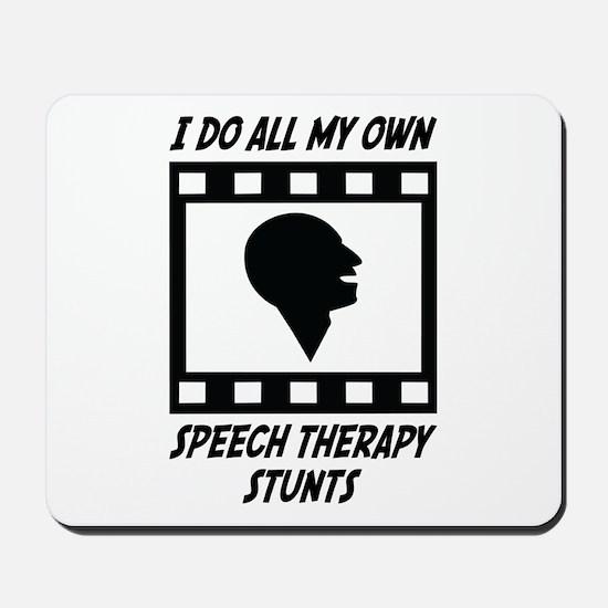 Speech Therapy Stunts Mousepad