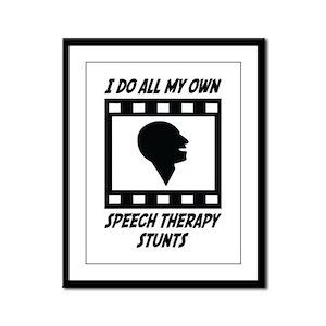 Speech Therapy Stunts Framed Panel Print