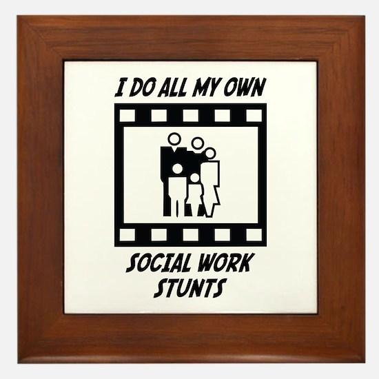 Social Work Stunts Framed Tile