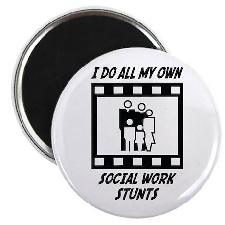 Social Work Stunts Magnet