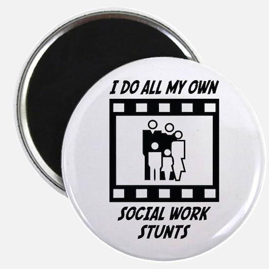 """Social Work Stunts 2.25"""" Magnet (10 pack)"""