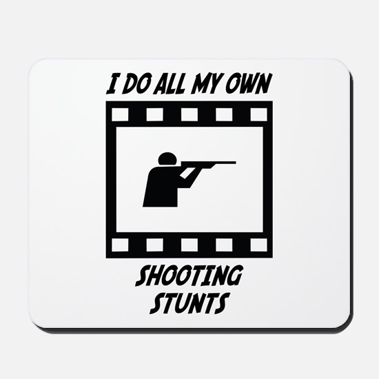 Shooting Stunts Mousepad