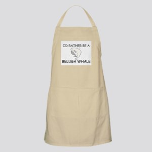 I'd Rather Be A Beluga Whale BBQ Apron