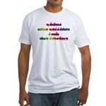 Rainbow PREVENT NOISE POLLUTION Fitted T-Shirt