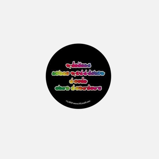 Rainbow PREVENT NOISE POLLUTION Mini Button