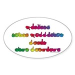 Rainbow PREVENT NOISE POLLUTION Sticker (Oval 10 p