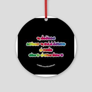Rainbow PREVENT NOISE POLLUTION Ornament (Round)