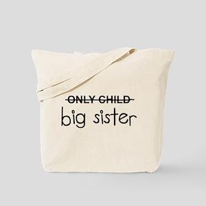 Only Big Sister Tote Bag