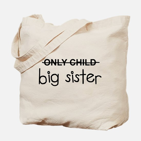 Only Big Sister Tote Bag