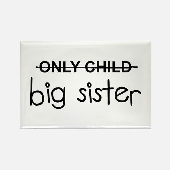 Only Big Sister Rectangle Magnet