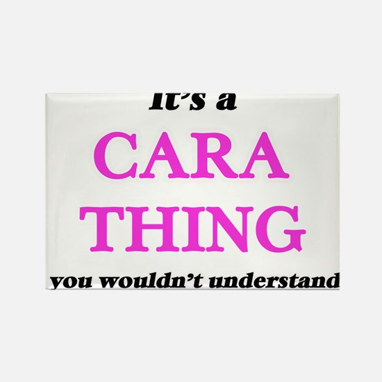 It's a Cara thing, you wouldn't un Magnets