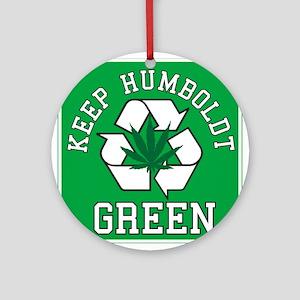 Keep Humboldt Green Ornament (Round)