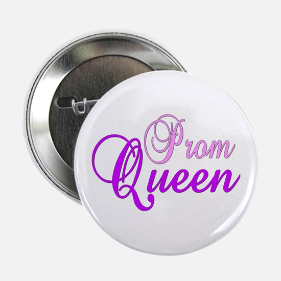 "Prom Queen ""Label Me"" Button"