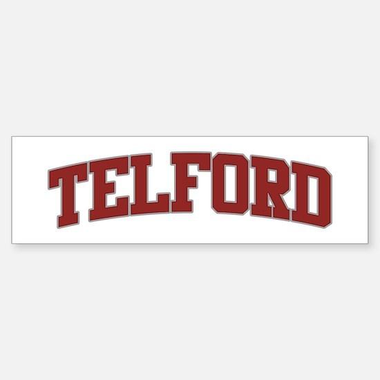 TELFORD Design Bumper Bumper Bumper Sticker