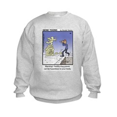 #50 Freshly dug graves Sweatshirt
