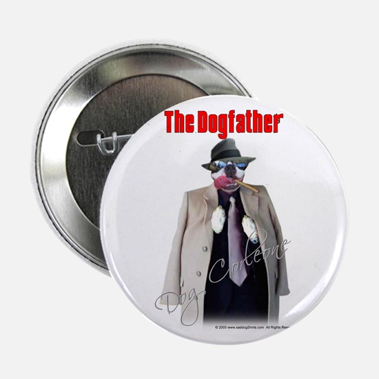 "Dog Corleone- The Dogfather 2.25"" Button (10 pack)"