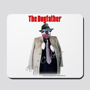 Dog Corleone- The Dogfather Mousepad