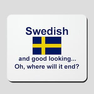 Good Looking Swede Mousepad