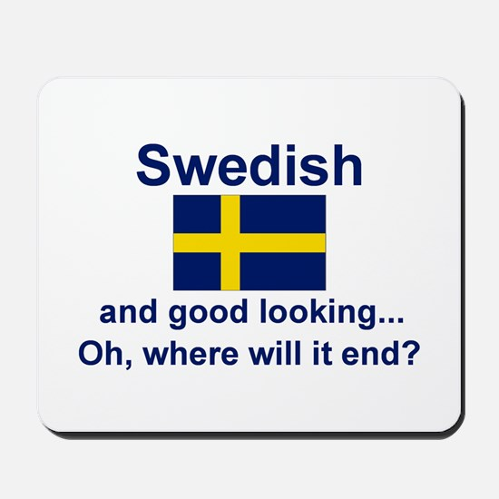 Good Looking Swede Mousepad