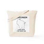 Funny Wisconsin Motto Tote Bag