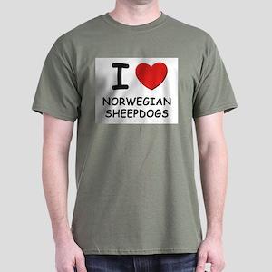 I love NORWEGIAN SHEEPDOGS Dark T-Shirt