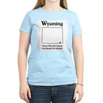 Funny Wyoming Motto Women's Pink T-Shirt