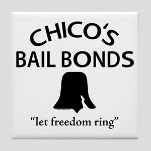 Chico's Bail Bonds Tile Coaster