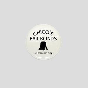 Chico's Bail Bonds Mini Button