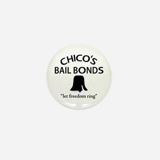 Chico's Bail Bonds Mini Button