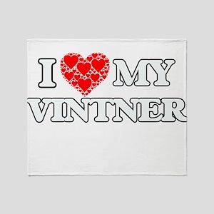 I Love my Vintner Throw Blanket