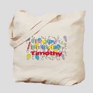 Happy Birthday Timothy Tote Bag