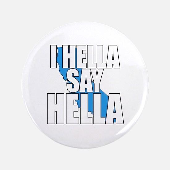 HELLA Proud Button