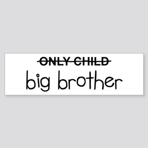 Only Big Brother Sticker (Bumper)