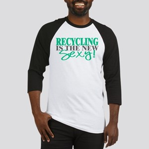 Recycling Is The New Sexy! Baseball Jersey