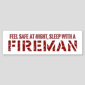 Feel Safe With A Fireman Bumper Sticker
