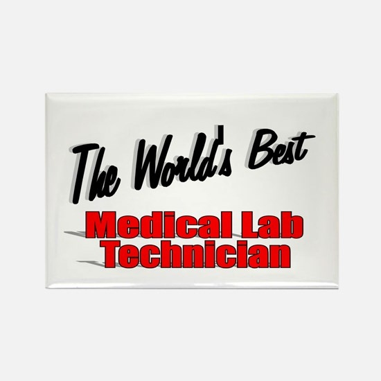 """"""" The World's Best Medical Lab Technician"""" Rectang"""