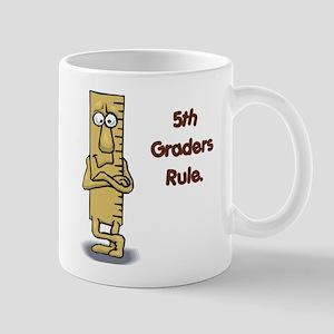 5th Graders Rule Mug