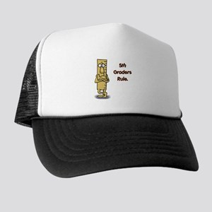 5th Graders Rule Trucker Hat