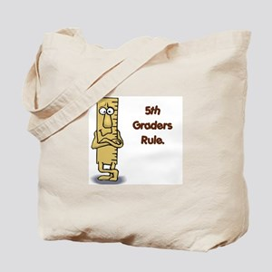 5th Graders Rule Tote Bag