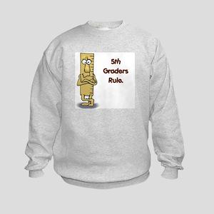 5th Graders Rule Kids Sweatshirt